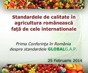 Standarde noi de calitate in agricultura, oportunitati noi de dezvoltare a afacerilor