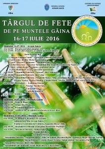 Targul de fete de pe Muntele Gaina, in 16-17 iulie. Spectacole de muzica populara, concert Directia 5, targuri de mesteri. PROGRAMUL