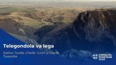 Telegondola care sa lege Salina Turda, Cheile Turzii si Cheile Turenilor. Proiect comun al Primariei Turda cu CJ Cluj