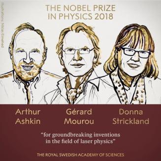 Trei laureati la Nobelul pentru Fizica. Cum ne ajuta inventiile lor care au revolutionat laserul