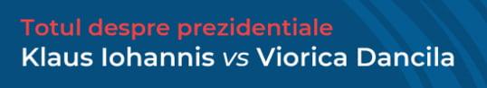 Turul 2 al prezidentialelor. Iohannis vs. Dancila