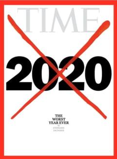 """VIDEO Revista Time: """"Anul 2020 este cel mai prost din istorie"""""""